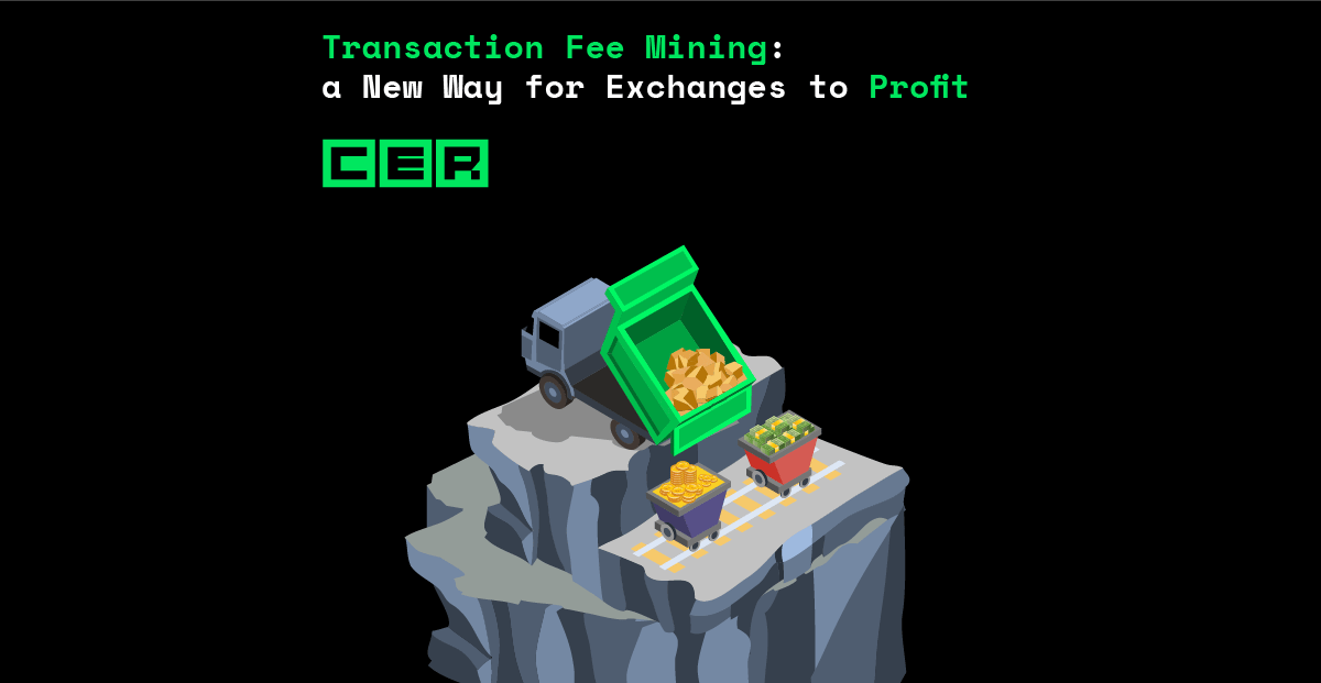 Transaction Fee Mining: a New Way for Exchanges to Profit | Hacken