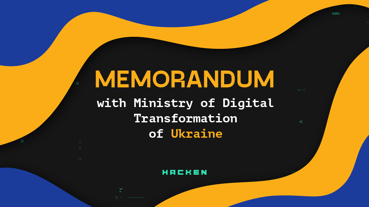 Hacken is signing the memorandum of cooperation with the Ministry of Digital Transformation of Ukraine