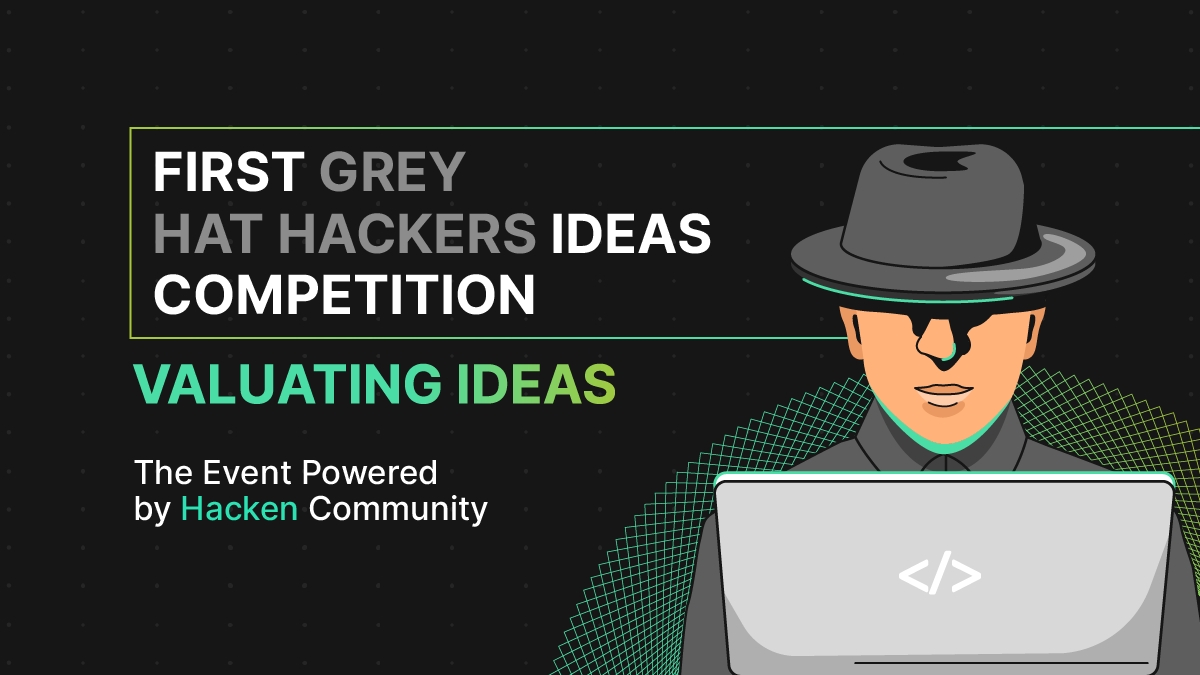 the First Grey Hat Hackers Ideas Competition